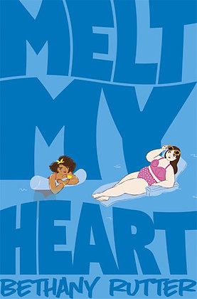 Melt My Heart by Bethany Rutter