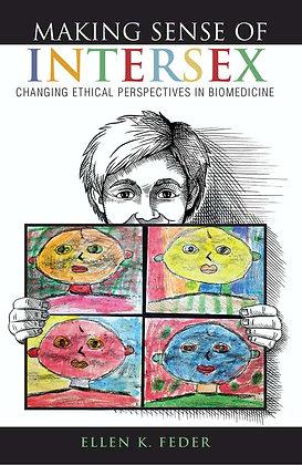 Making Sense of Intersex by Ellen K Feder