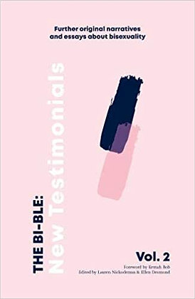 The Bi-ble: New Testamonials, Volume 2