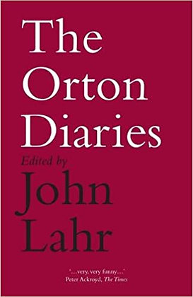 The Orton Diaries by Joe Orton,  John Lahr (ed)