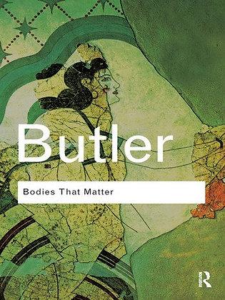Bodies That Matter by Judith Butler