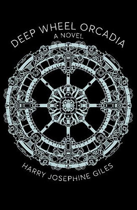 Deep Wheel Orcadia by Harry Josephine Giles