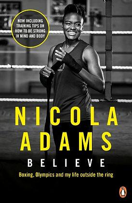 Believe by Nicola Adams