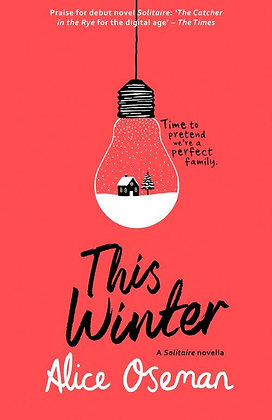 This Winter by Alice Oseman   (novella)
