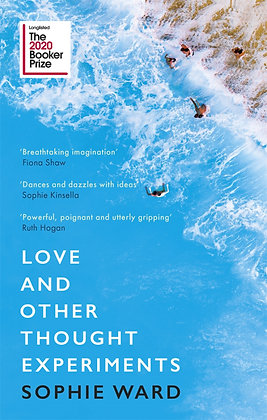 Love and Other Thought Experiments by Sophie Ward