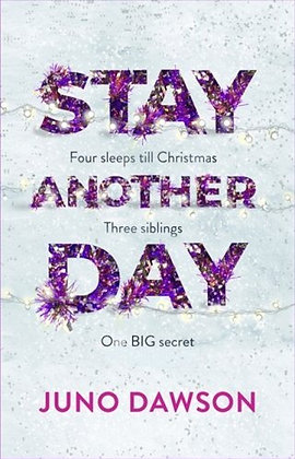 Stay Another Day by Juno Dawson