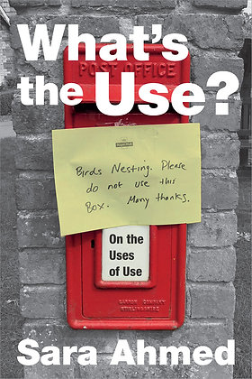 What's the Use? by Sara Ahmed