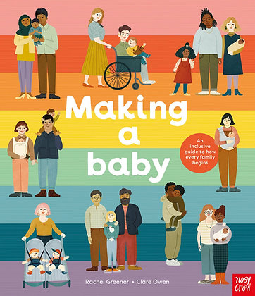 Making A Baby by Rachel Greener & Clare Owen