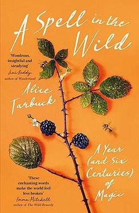 A Spell in the Wild by Alice Tarbuck