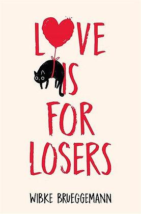Love is For Losers by Wibke Brueggemann - European Shipping