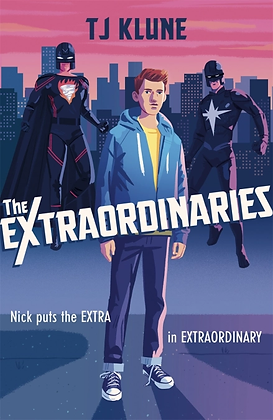 The Extraordinaries by TJ Klune