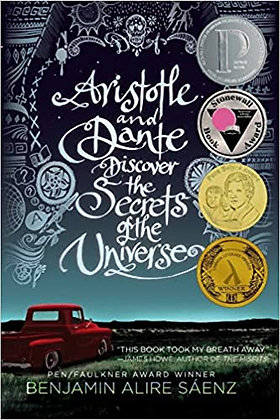 Aristotle and Dante Discover the Secrets of the Universe by Benjamin Saenz