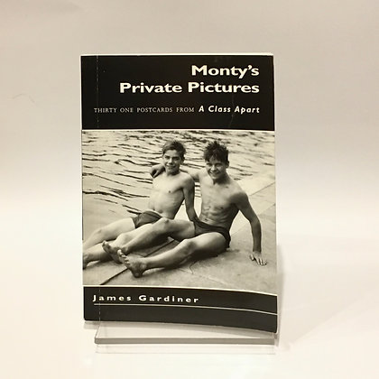 Monty's Private Pictures by James Gardiner