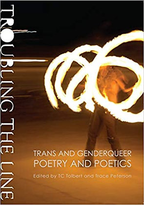 Troubling The Line by TC Tolbert & Trace Peterson (eds) S/H