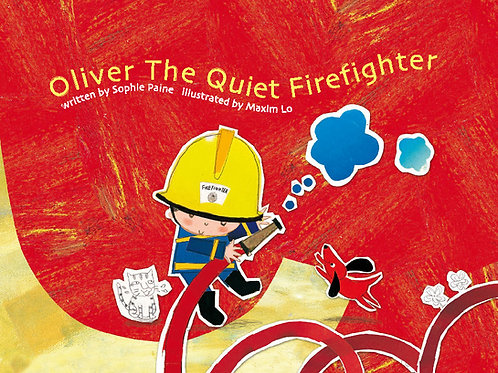 OLIVER, THE QUIET FIREFIGHTER
