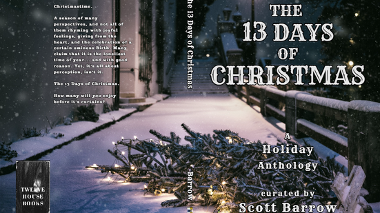 """My story """"A Song For Christmas"""" has been accepted for inclusion in the 13 Days of Christmas."""