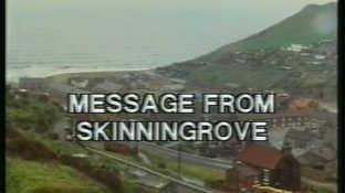 Message From Skinningrove