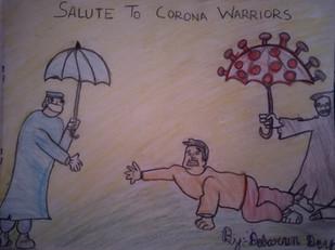 Salute to corona warriors by Debarun Dey