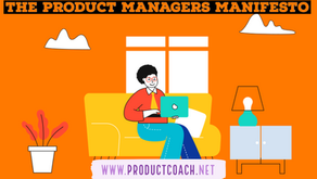 The product managers manifesto