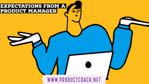 Expectations from a product manager