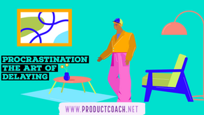 Procrastination the art of delaying