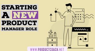 Starting a new product manager role