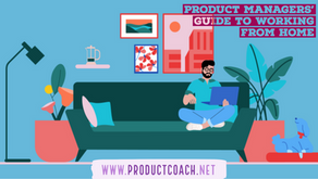 Product managers' guide to working from home