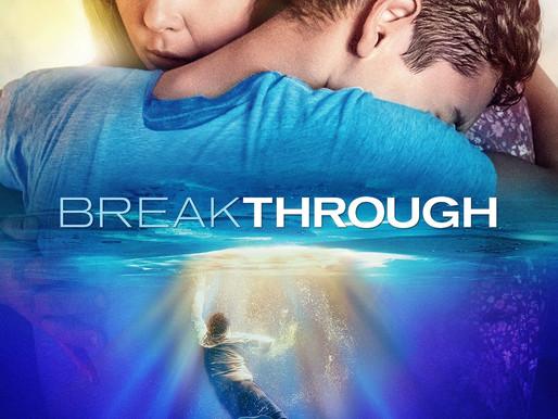 Breakthrough - Een On-ge-loof-lijk Verhaal