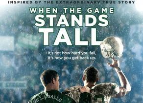 """When the Game Stands Tall - """"Zij die Nederig zijn, zullen worden Verhoogd"""""""