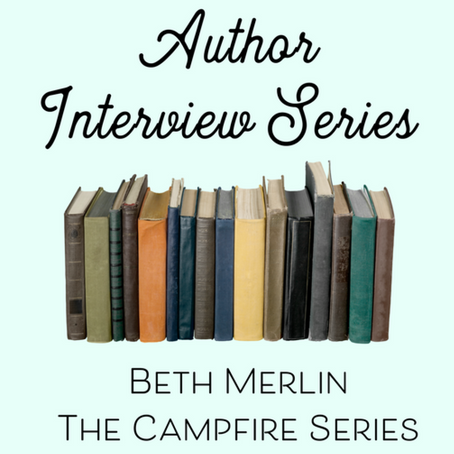 S'MORE TO LOVE ABOUT BETH MERLIN – AUTHOR INTERVIEW #5