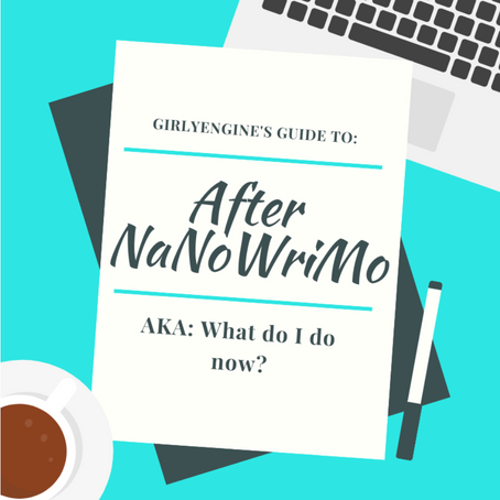After NaNoWriMo - What Do I Do Now?