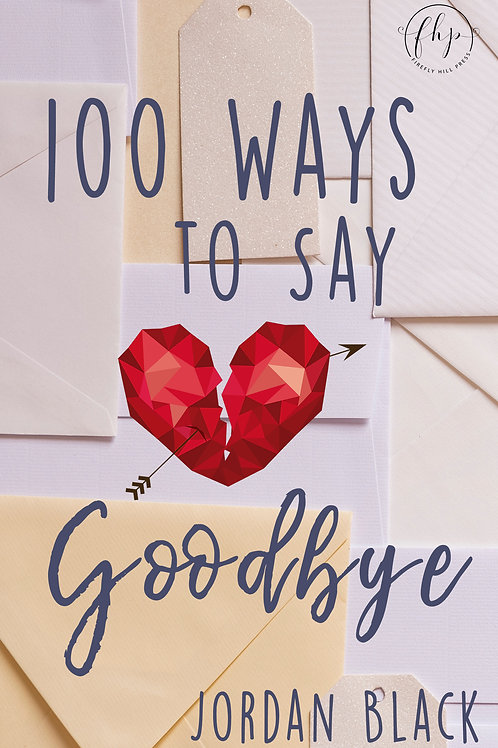 100 Ways to Say Goodbye