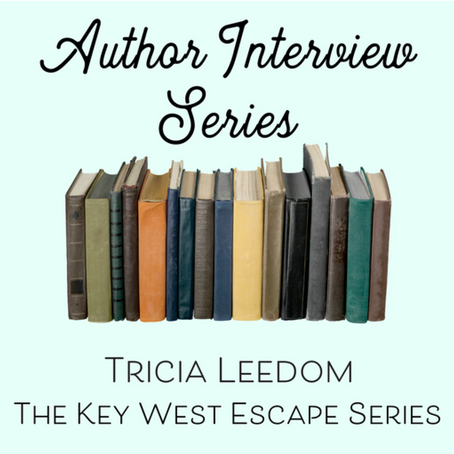 GETTING DOWN & DIRTY WITH ROMANCE AUTHOR TRICIA LEEDOM – DAY 5