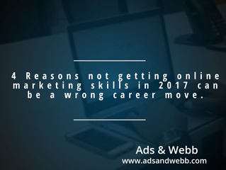 4 Reasons not getting online marketing skills in 2017 can be a wrong career move.
