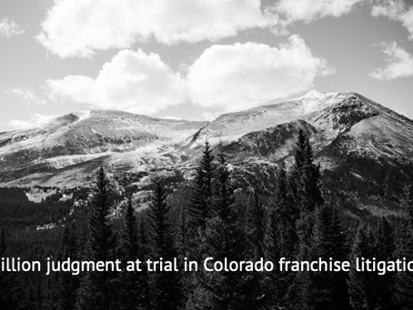Vail Law Wins $2 Million Judgment in Quizno's Franchise Trial