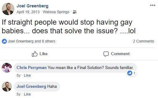 Joel Greenberg's Facebook post that reads: if straight people would stop having gay babies... does that solve the issue? ....lol