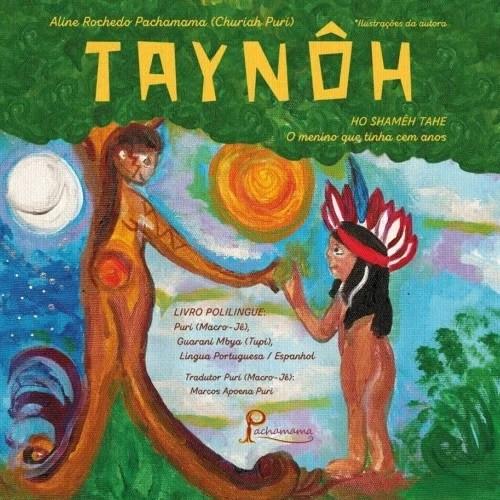 """Capa do livro """"Taynôh"""" │ Imagem: Divulgação / Pachamama Editora"""