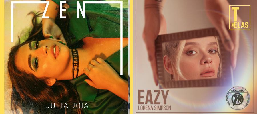 """As novidades musicais desta sexta-feira (16) estão bem pop e vão do alto astral da Julia Joia, com a faixa 'Zen"""", até a vibe eletrônica da Lorena Simpson, com o single """"Eazy"""". As jovens artistas se destacam por singles que falam sobre autoestima e autoconhecimento."""