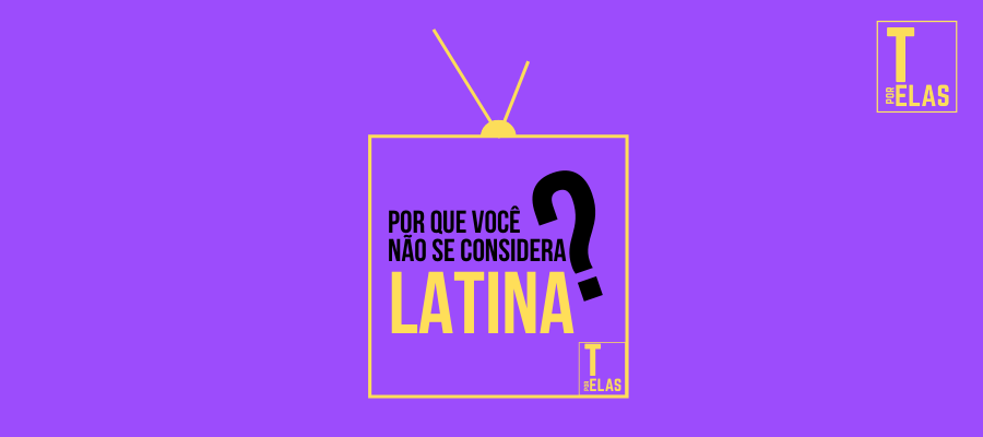 Por que você não se considera latino-americano?