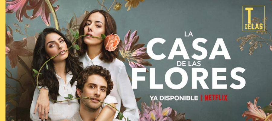 """""""A Casa das Flores"""" é a comédia ácida que marca a renovação do drama mexicano"""