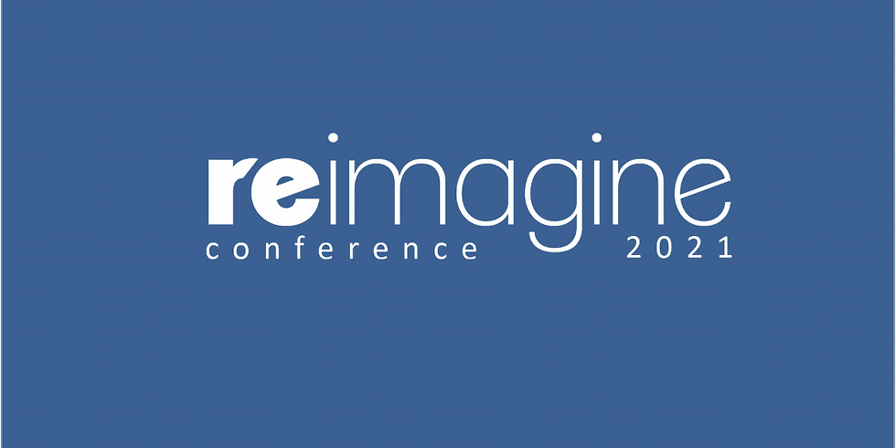 Re-Imagine Conference 2021