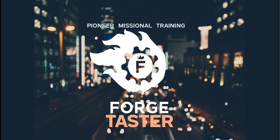 FORGE TASTER Missional Training Evening