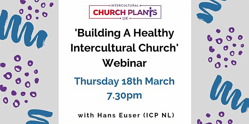 Building a Healthy Intercultural Church - webinar