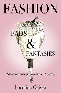 Fashion Fads and Fantasies