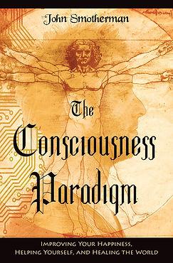The Consciousness Paradigm