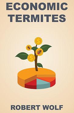 Economic Termites