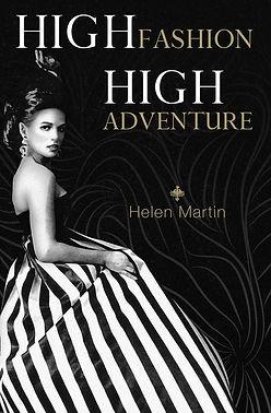 High Fashion High Adventure