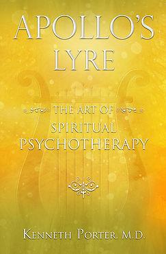 Apollo's Lyre: The Art of Spiritual Psychotherapy