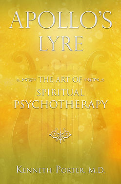 Apollo's Lyre: The Art of Spiritual Psychotherapy