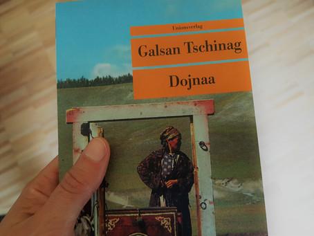 Anfänge (3): «Dojnaa» von Galsan Tschinag